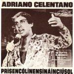 adriano-celentano-prisencolinensinainciusol-45-giri-e1506599705721