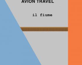 Avion Travel_Il fiume